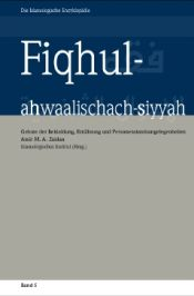 Fiqhul-achwalischach-siyah, Familiengebote, Islamologie, Band 5